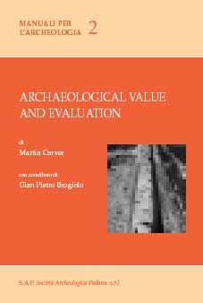 Archaeological value and evaluation